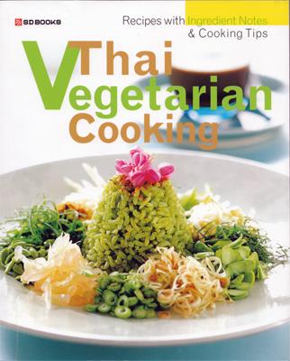 Thai vegetarian cooking sangdad books temple of thai thai vegetarian cooking forumfinder Gallery
