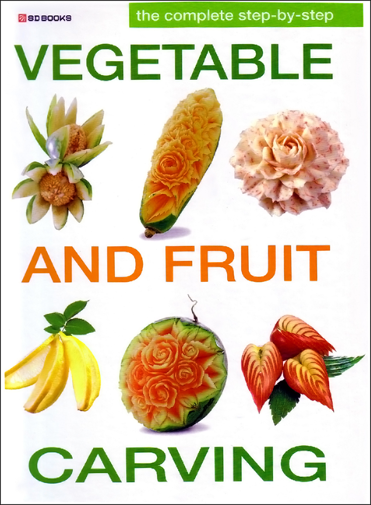 Step by vegetable fruit carving book sangdad books