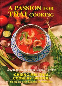 Passion for thai cooking chiang mai cookery school temple of thai passion for thai cooking cookbook forumfinder Choice Image