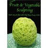 Fruit and Vegetable Carving DVD