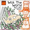 Pum's Wok The World Cookbook